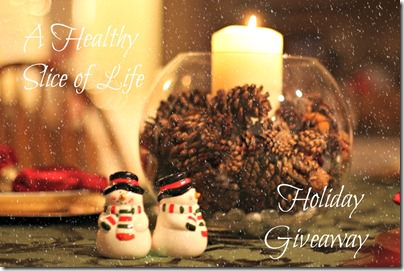 A Healthy Slice of Life Holiday Giveaway