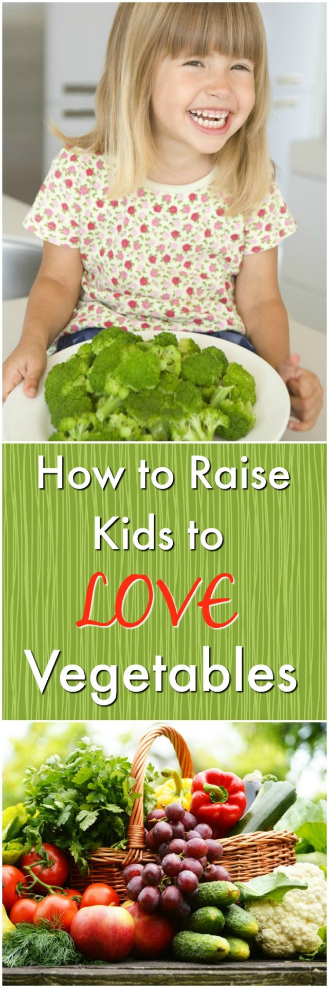 raising kids that love to eat vegetables