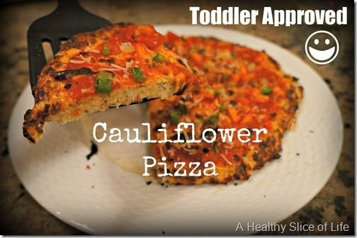 toddler approved cauliflower pizza