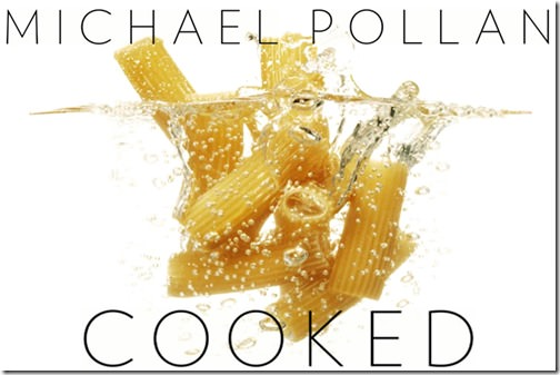 michael pollan Cooked