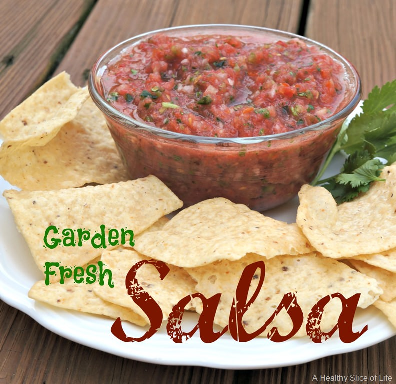 The Secret to Perfect Garden Fresh Salsa | A Healthy Slice of Life