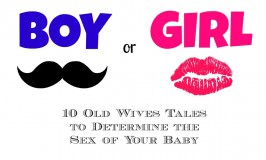 10 Wives Tales for Determining the Baby's Sex