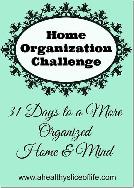 31 days to an organized home and mind thumb 31 Days to a More Organized Home & Mind