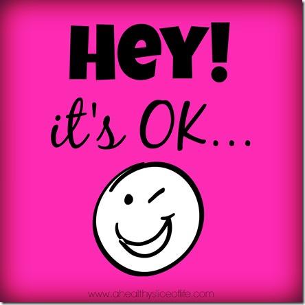 hey it's ok