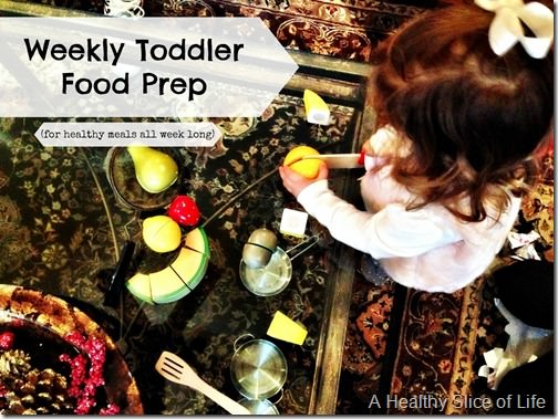 how I prep for healthy meals each week for my toddler