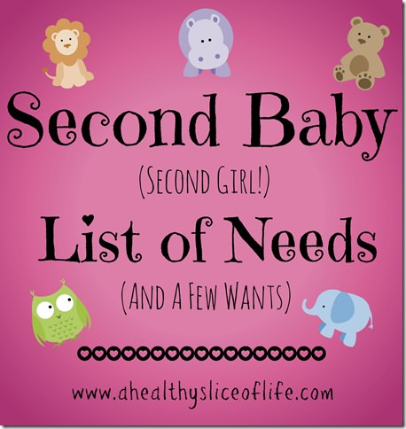 second baby same sex list of needs and wants