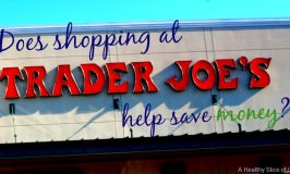 Can I Save Money Shopping at Trader Joe's?