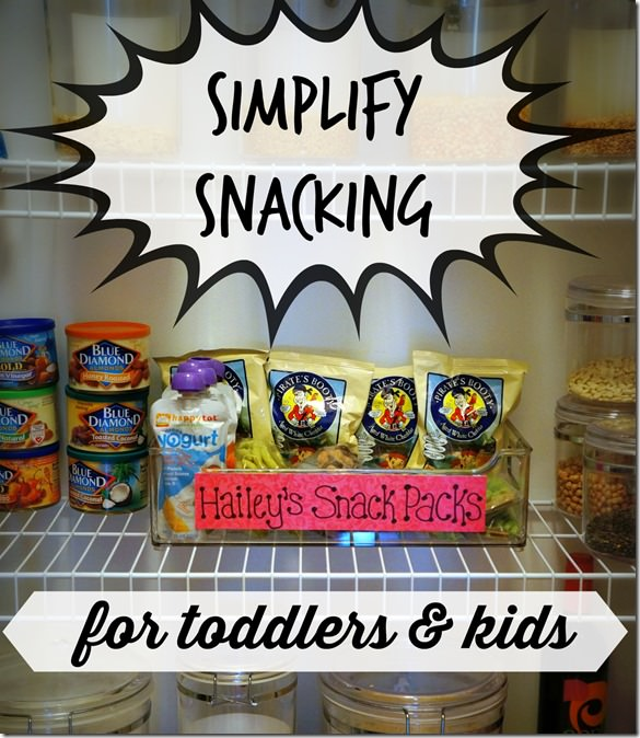 simplify healthy snacking for toddlers and kids