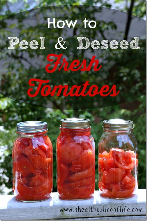 how to peel and deseed fresh tomatoes- for soups and sauces or canning