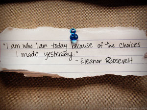 eleanor-roosevelt-choices-quotes