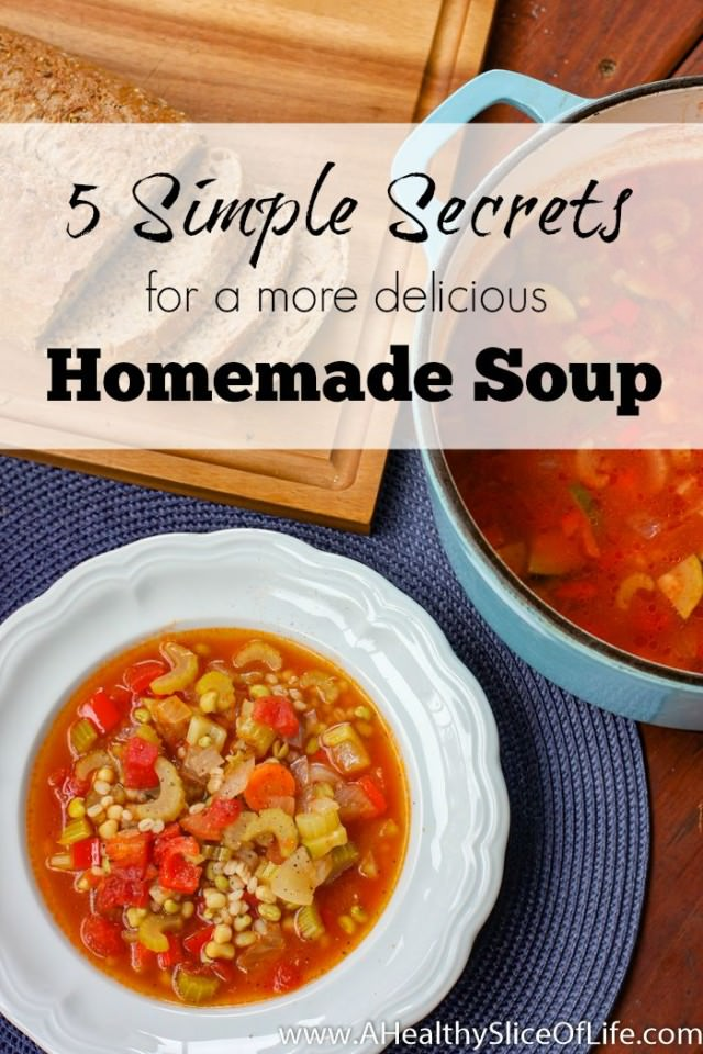 5 simple secrets for a more delicious homemade soup