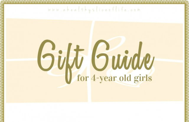 Gift Guide, 4 year old girls