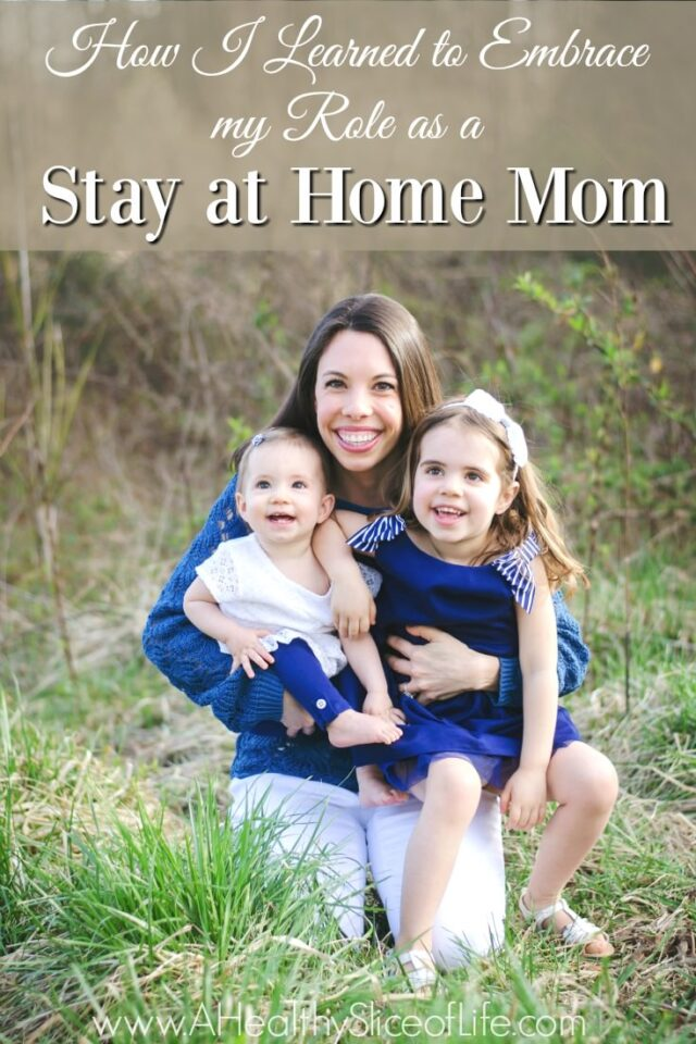 embracing my role as a stay at home mom- SAHM