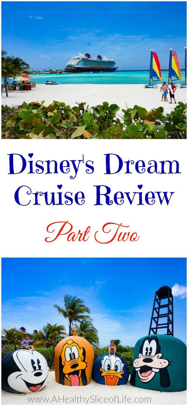 Disney's Dream Cruise Review 2