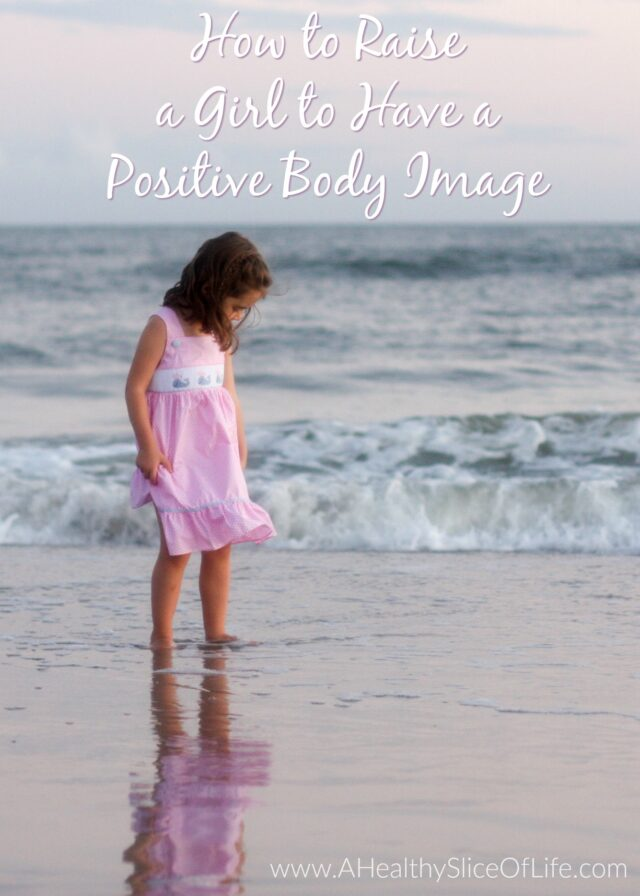 raising a girl with a positive body image