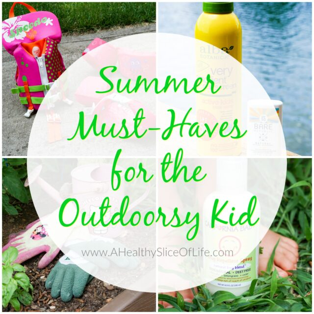 summer must haves outdoorsy kid