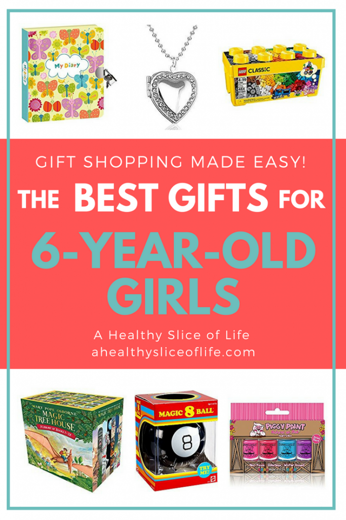 Great Gits for 6-Year-Old Girls- A Healthy Slice of Life