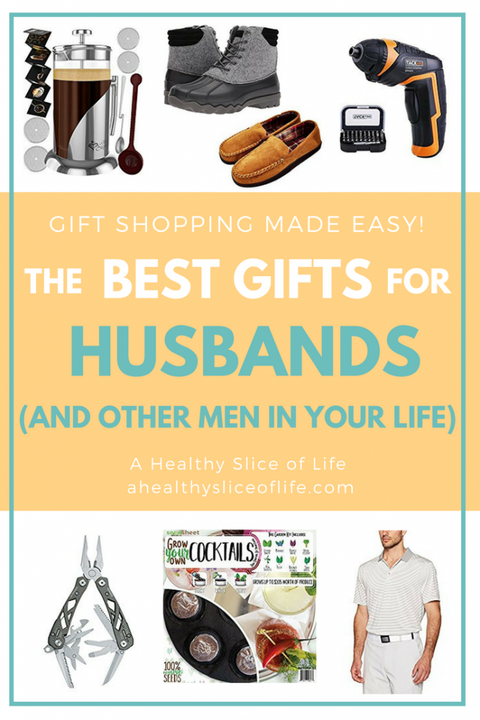 Great Gits for Husbands- A Healthy Slice of Life