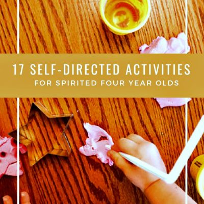 17 self-directed activities for four year olds