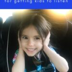 10 ways to get your child to listen