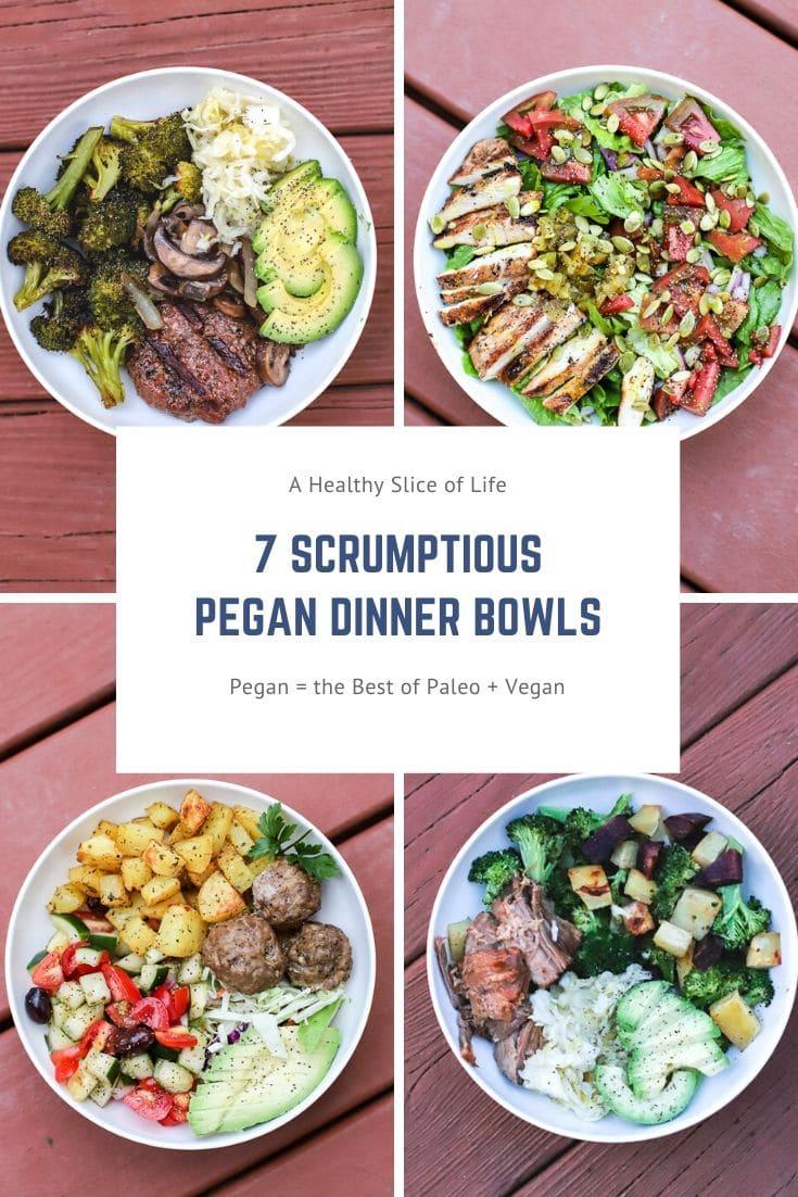 pegan dinner bowls